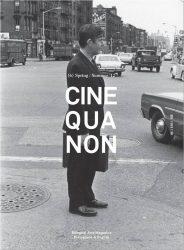Cine Qua Non